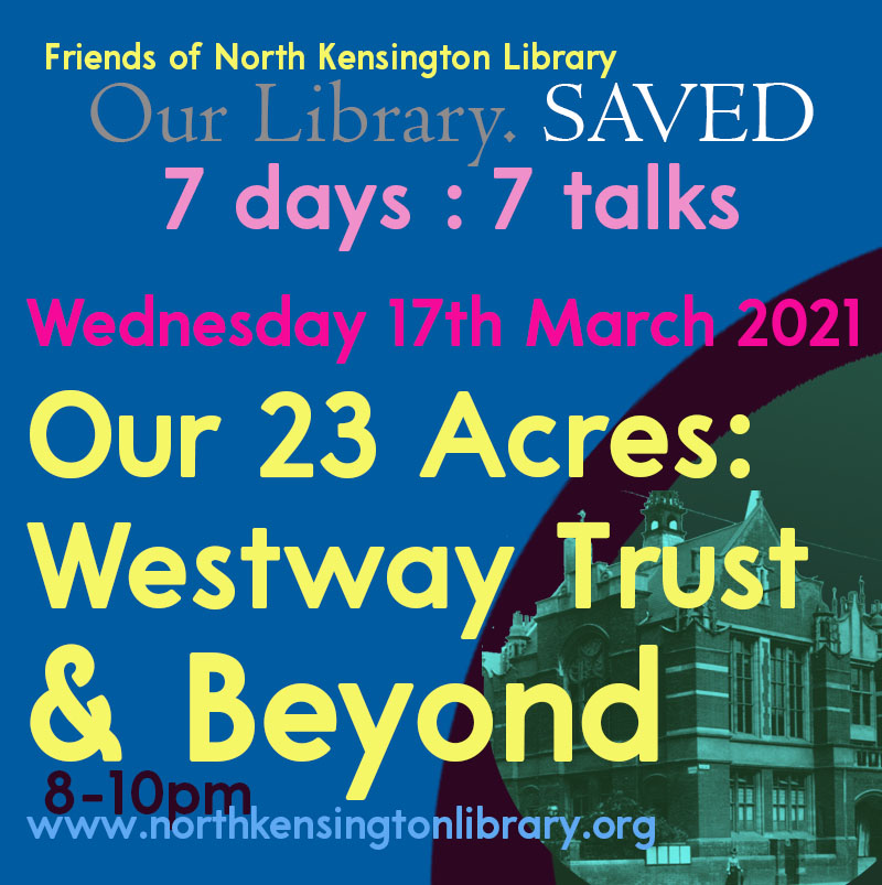 Our 23 Acres: Westway Trust & Beyond