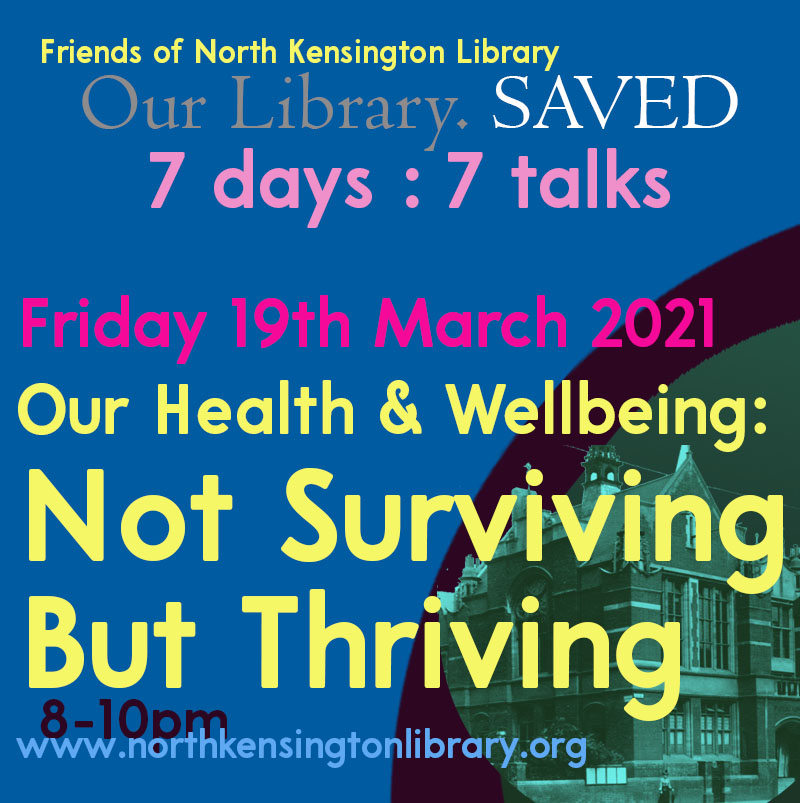 Our Health & Wellbeing: Not Surviving but Thriving